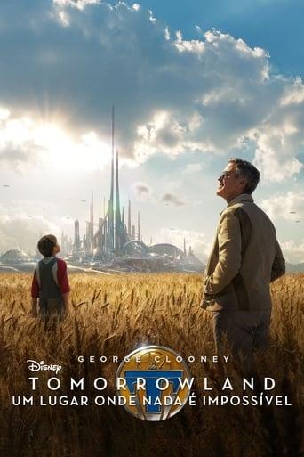 Tomorrowland: Um Lugar Onde Nada é Impossível