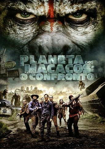 Planeta dos Macacos: O Confronto - Dawn of the Planet of the Apes