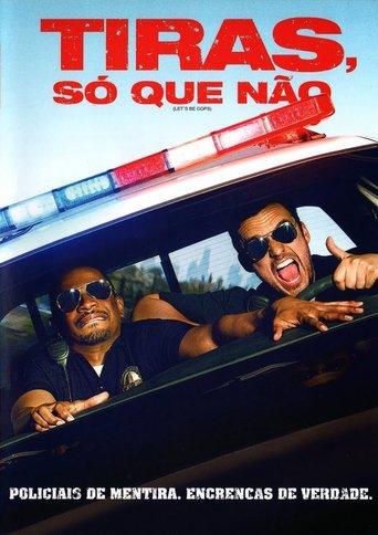 Tiras, Só Que Não - Let's Be Cops