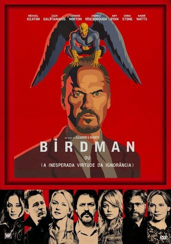 Birdman ou (A Inesperada Virtude da Ignorância) - or (The Unexpected Virtue of Ignorance)