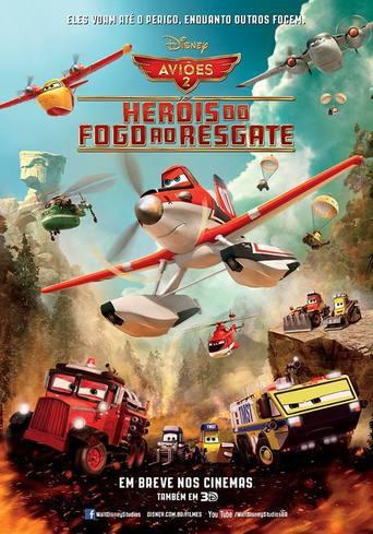 Aviões 2: Heróis do Fogo ao Resgate - Planes: Fire & Rescue