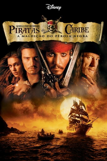 Piratas do Caribe: A Maldição do Pérola Negra - Pirates of the Caribbean: The Curse of the Black Pearl