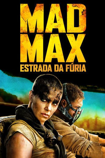 Mad Max: Estrada da Fúria - Fury Road