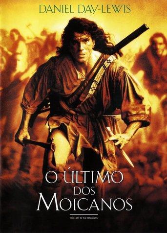 O Último dos Moicanos - The Last of the Mohicans